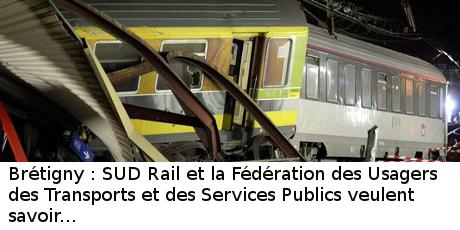 Après Brétigny, SUD-Rail et la FUT-SP veulent savoir.