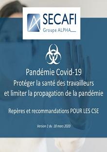 Covid-19 pour les CSE – Protéger la santé des travailleurs et limiter la propagation de la pandémie