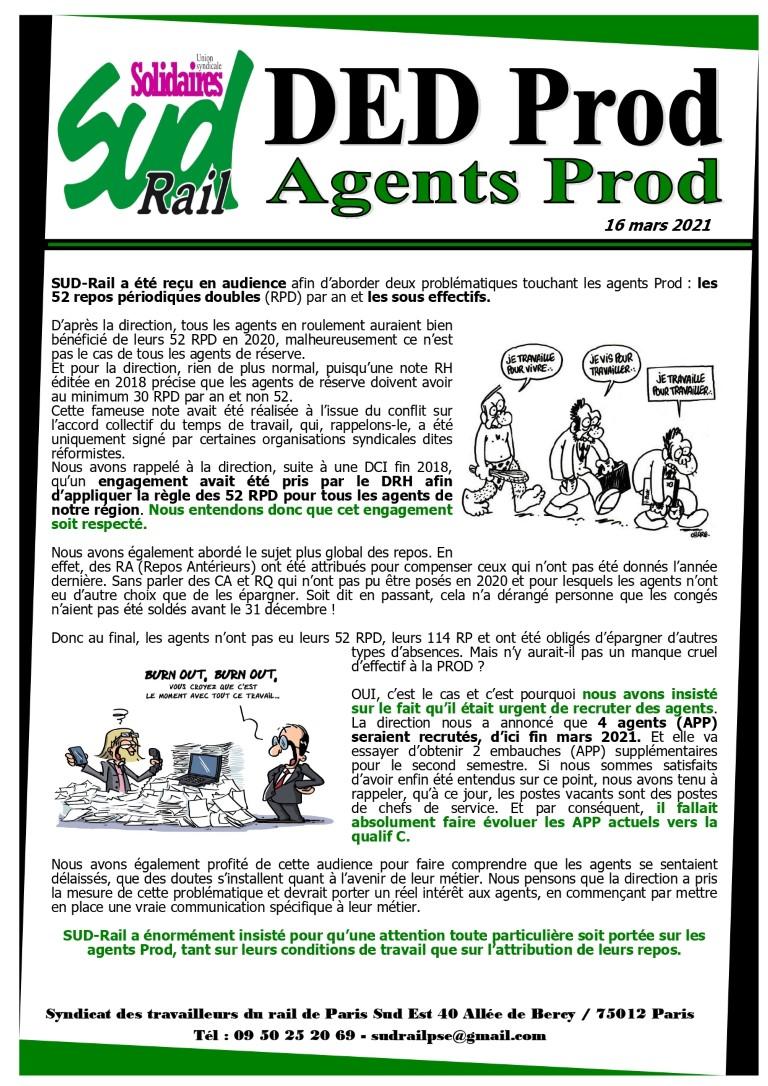 Audience  : repos double des agents Prod et sous-effectif